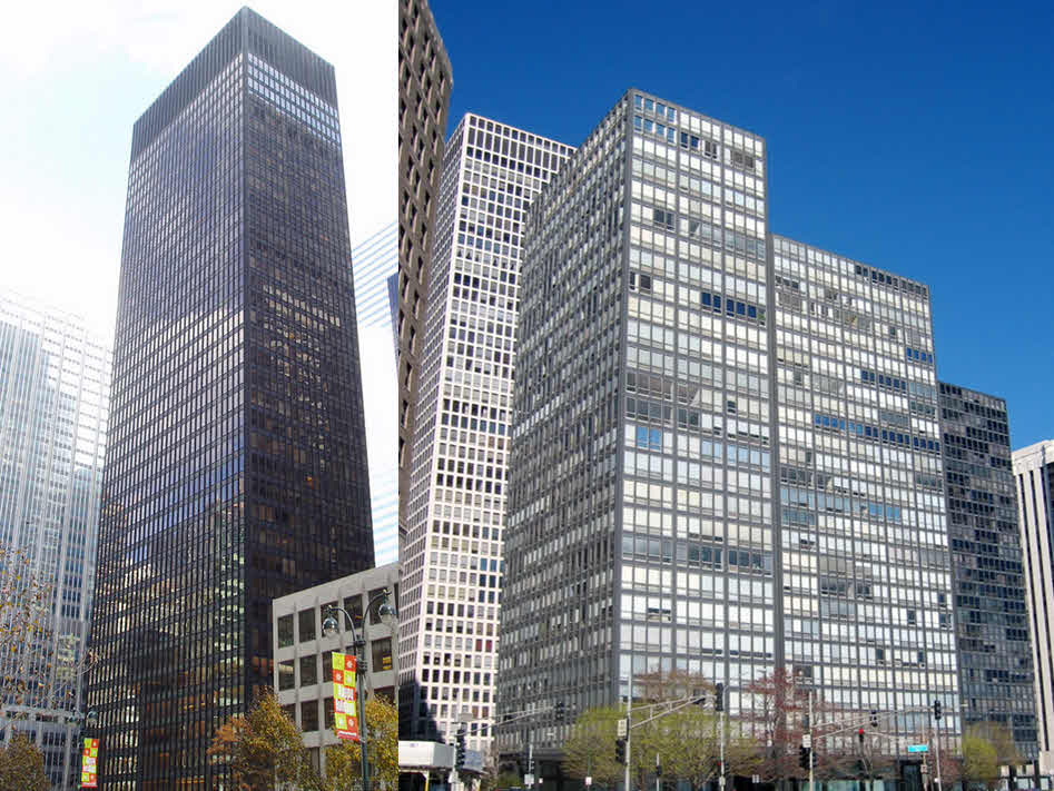 Seagram Building, New York City 1958             Lake Shore Drive Apartments, Chicago 1951